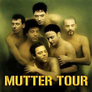Mutter tour